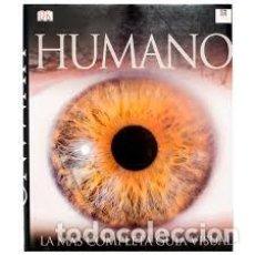 Libros de segunda mano: HUMANO. LA MÁS COMPLETA GUÍA VISUAL DEL SER HUMANO. DK PEARSON ALHAMBRA. Lote 235496075