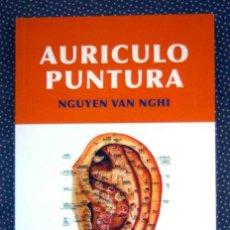 Libros de segunda mano: AURICULOPUNTURA. NGUYEN VAN NGHI - EDITORIAL MANDALA EDICIONES.. Lote 235853390