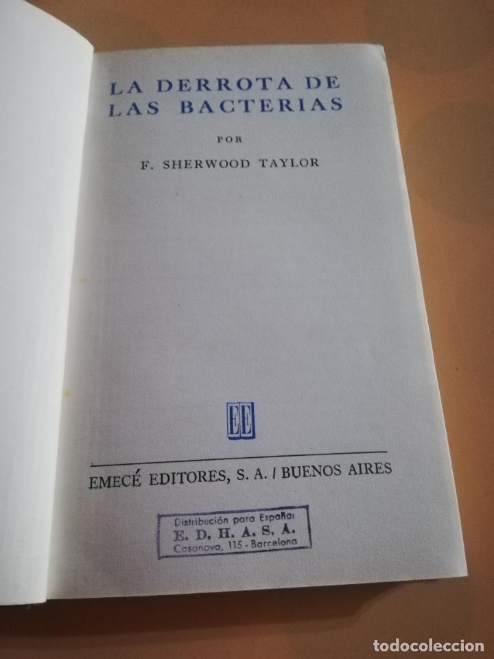 Libros de segunda mano: LA DERROTA DE LAS BACTERIAS. F. SHERWOOD TAYLOR. EMECE EDITORES.1946. - Foto 2 - 236045410
