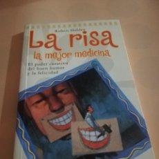 Libros de segunda mano: LA RISA. LA MEJOR MEDICINA. ROBERT HOLDEN. EDICIONES ONIRO.1943.. Lote 236046800