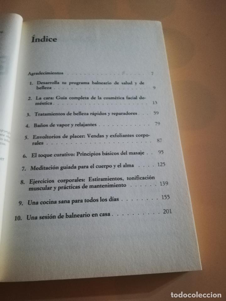 Libros de segunda mano: EL BALNEARIO EN CASA, GUIA COMPLETA PARA ALCANZAR SALUD,BELLEZA FISICA Y ESPIRITUAL. ONIRO.1999. - Foto 3 - 236047465