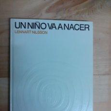 Libros de segunda mano: LIBRO, UN NIÑO VA A NACER, AÑO 1976. Lote 236617400
