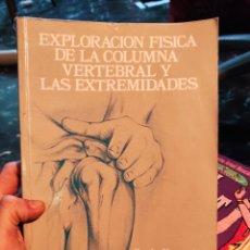 Libros de segunda mano: EXPLORACIÓN FÍSICA DE LA COLUMNA VERTEBRAL Y LAS EXTREMIDADES. DTANLEY HOPPENFELD. Lote 236795895