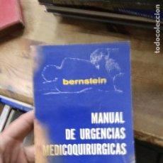 Libros de segunda mano: MANUAL DE URGENCIAS MEDICOQUIRURGICAS, BERNSTEIN. L.23363. Lote 237070650