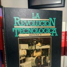 Libros de segunda mano: LA REVOLUCIÓN TECNOLÓGICA - MEDICINA II - BIBLIOTECA ALCAR - SARPE, 1983. Lote 237080550