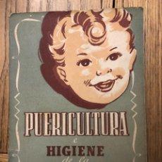 Libros de segunda mano: PUERICULTURA E HIGIENE DE LA INFANCIA POR DR. GIRONA CUYÁS. Lote 237085000