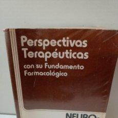 Libros de segunda mano: PERSPECTIVAS TERAPEUTICAS CON SU FUNDAMENTO FARMACOLÓGICO. NEUROTRASMISORES AUTACOIDES-PSIQUIATRÍA. Lote 237091095