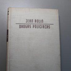 Libros de segunda mano: DROGAS POLICÍACAS, PRÓLOGO DE DR.MARAÑÓN. JEAN ROULIN. BARCELONA 1952. Lote 238449010