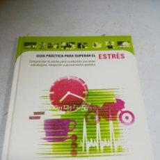 Libri di seconda mano: GUIA PRACTICA PARA SUPERAR EL ESTRÉS. 2000. PLAZA & JANES. CIRCULO DE LECTORES. TAPA DURA. Lote 242030565