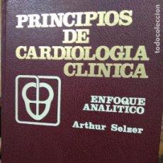 Libros de segunda mano: PRINCIPIOS DE CARDIOLOGÍA CLÍNICA, ARTHUR SELZER. L.23788. Lote 242833360