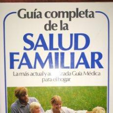 Libros de segunda mano: GUIA COMPLETA DE LA SALUD FAMILIAR, DE PLANETA. Lote 243840995