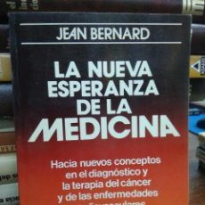 Libros de segunda mano: LA NUEVA ESPERANZA DE LA MEDICINA, JEAN BERNARD. L.23938. Lote 243865310