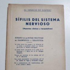 Libros de segunda mano: SIFILIS DEL SISTEMA NERVIOSO. IGNACIO DE GISPERT. COLECCION ESPAÑOLA MONOGRAFIAS MEDICAS. 1ª ED 1949. Lote 243921360