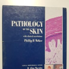 Libros de segunda mano: PATHOLOGY OF THE SKIN WITH CLINICAL CORRELATIONS. PHILLIP H. MCKEE. 1ª ED. 1989. Lote 243929580