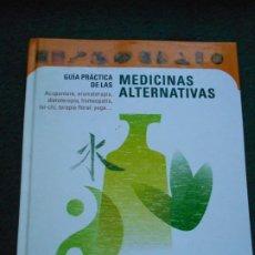 Libros de segunda mano: MEDICINAS ALTERNATIVAS CIRCULO DE LECTORES. Lote 243991595