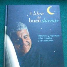 Libros de segunda mano: EL LIBRO DEL BUEN DORMIR DR. EDUARD ESTIVILL. Lote 244007135