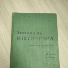 Libros de segunda mano: TRATADO DE HISTOLOGÍA HAM LEESON CUARTA EDICIÓN. 1961. Lote 244532185