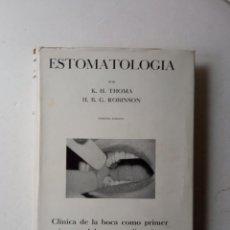 Libros de segunda mano: ESTOMATOLOGIA K.H. THOMA. Y H.B.G. ROBINSON. Lote 244626545