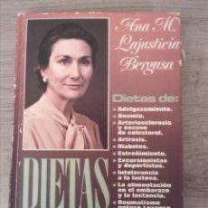 Libros de segunda mano: DIETAS DE ANA MARÍA LAJUSTICIA BERGASA. PLAZA Y JANÉS, 1979.. Lote 244627220
