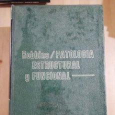 Libros de segunda mano: PATOLOGÍA ESTRUCTURAL Y FUNCIONAL (DR. STANLEY L. ROBBINS). Lote 244845240