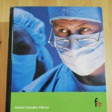 Libros de segunda mano: FORMACIÓN CONTINUADA EN URGENCIAS Y EMERGENCIAS SANITARIAS (RAFAEL CEBALLOS ATIENZA). Lote 244845500