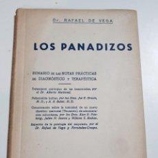 Libros de segunda mano: LOS PANADIZOS. RAFAEL DE VEGA. EDICIONES B Y P. PRIMERA EDICION. 1949. Lote 244880725