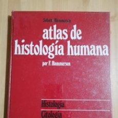 Libros de segunda mano: ATLAS DE HISTOLOGÍA HUMANA (F. HAMMERSEN). Lote 244946020
