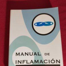Libros de segunda mano: MANUAL DE INFLAMACIÓN.. Lote 245122070