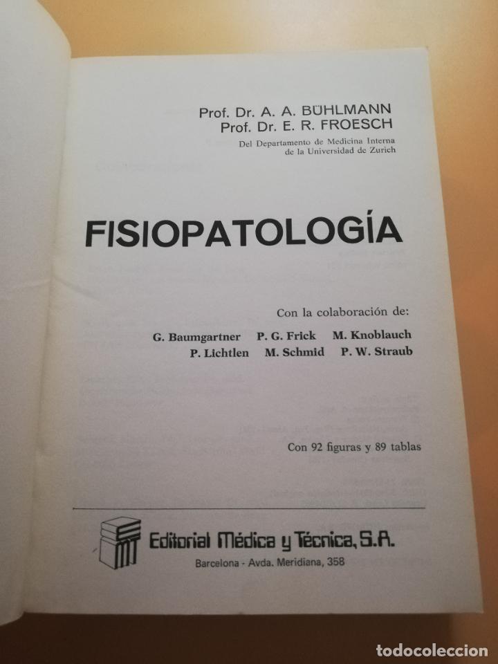 Libros de segunda mano: FISIOPATOLOGIA. A.A.BUHLMANN. E.R.FROESCH. EDITORIAL MEDICA Y TECNICA. 1981. PAG. 547. - Foto 2 - 245369670