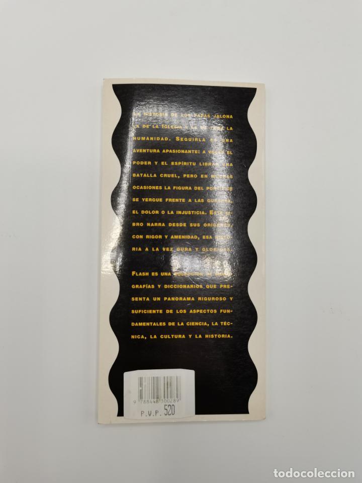 Libros de segunda mano: LOS PAPAS. LOS LIBROS DE MUY INTERESANTE. Nº27. TERCERA EDICIÓN: NOVIEMBRE 1997. PAGS: 94. - Foto 2 - 245387380