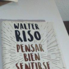 Livros em segunda mão: LIBRO, WALTER RISO PENSAR BIEN SENTIRSE BIEN. Lote 245646770