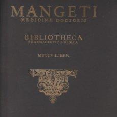 Libros de segunda mano: FACSIMIL MANGETI, MEDICINAE DOCTORIS. BIBLIOTHECA HARMACEUTICO-MEDICA.. Lote 245997235