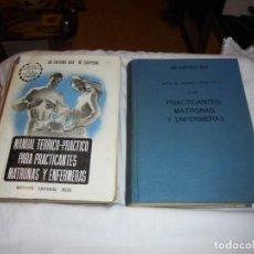 Libros de segunda mano: MANUAL TEORICO-PRACTICO PARA PRACTICANTES MATRONAS Y ENFERMERAS.DR.ANTONIO BOX.2 TOMOS.-1947. Lote 246129660