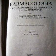 Libros de segunda mano: FARMACOLOGIA Y APLICACIONES DE LA TERAPEUTICA Y TOXICOLOGIA .T. SOLLMANN . AÑO 1955 . 1575 PAG. Lote 247686335