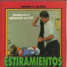 Libros de segunda mano: ROBERT E. MCATEE-ESTIRAMIENTOS SIMPLIFICADOS.COLECCIÓN FITNESS.PAIDOTRIBO.1994.. Lote 248960705