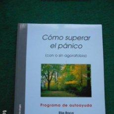 Libri di seconda mano: COMO SUPERAR EL PANICO CON CD ELIA ROCA. Lote 251954160