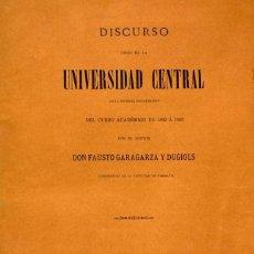 Libros de segunda mano: DISCURSO UNIVERSIDAD CENTRAL INAUGURACIÓN CURSO 1882 Á 1883. FAUSTO GARAGARZA Y DUGIOLS (FARMACIA). Lote 257732295
