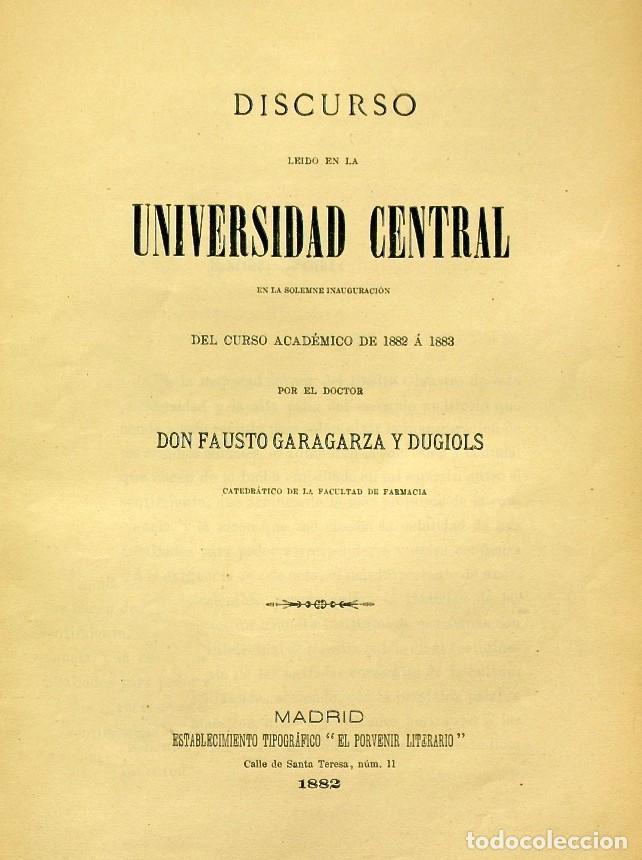 Libros de segunda mano: Discurso Universidad Central inauguración curso 1882 á 1883. Fausto Garagarza y Dugiols (Farmacia) - Foto 3 - 257732295