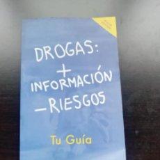 Libros de segunda mano: DROGAS + INFORMACIÓN - RIESGOS. Lote 258058020