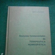 Libri di seconda mano: NOCIONES FUNDAMENTALES DE TERAPEUTICA HOMEOPÁTICA JACQUES JOANNY. Lote 260043445