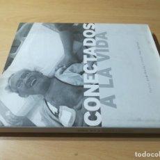 Libros de segunda mano: CONECTADOS A LA VIDA / JORDI ROVIRA - TINO SORIANO / RIÑON - DIALISIS / AC104. Lote 261322035