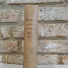 Libros de segunda mano: TRATADO HISTORICO Y PRACTICO DE LA VACUNA. FACSIMIL. BALMIS. MOREAU. JENNER.. VIRUELA. Lote 262090350