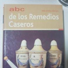 Libros de segunda mano: ABC DE LOS REMEDIOS CASEROS DE BIBLIOTECA CÚPULA.LIBRO DE GRAN TAMAÑO EN TAPAS DURAS CON 404 PÁGINAS. Lote 262314655