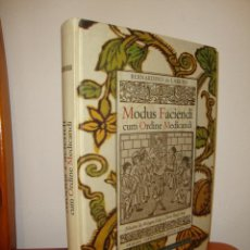Libros de segunda mano: MODUS FACIENDI CUM ORDINE MEDICANDI - BERNARDINO DE LAREDO - PRIMERA FARMACOPEA CASTELLANA, FACSÍMIL. Lote 262563360