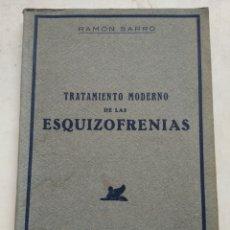 Libros de segunda mano: TRATAMIENTO MODERNO DE LAS ESQUIZOFRENIAS/RAMÓN SARRO. Lote 262810575