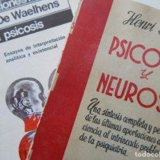 Libros de segunda mano: PSICOSIS, 2 LIBROS / LA PSICOSIS - A. DE WAELHENS + PSICOSIS Y NEUROSIS - HENRI BARUK (1ª EDIC. 1954. Lote 262843375