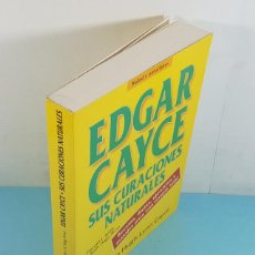 Libros de segunda mano: EDGAR CAYCE SUS CURACIONES NATURALES, HARLD J.REILLY Y RUTH HAGY BROD, MARTINEZ ROCA 1995 411 PAG. Lote 262859110