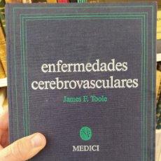 Libros de segunda mano: ENFERMEDADES CEREBROVASCULARES, JAMES F. TOOLE. ED. MEDICI, BARCELONA, 1986 RARO. Lote 262864895