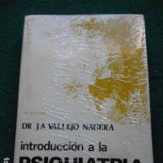 Libri di seconda mano: INTRODUCCIÓN A LA PSIQUIATRIA DR. J.A. VALLEJO NAGERA. Lote 262892155