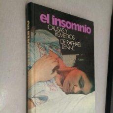 Libros de segunda mano: EL INSOMNIO, CAUSAS Y REMEDIOS / DR. RAPHAEL LENNE / CÍRCULO DE LECTORES. Lote 263005235